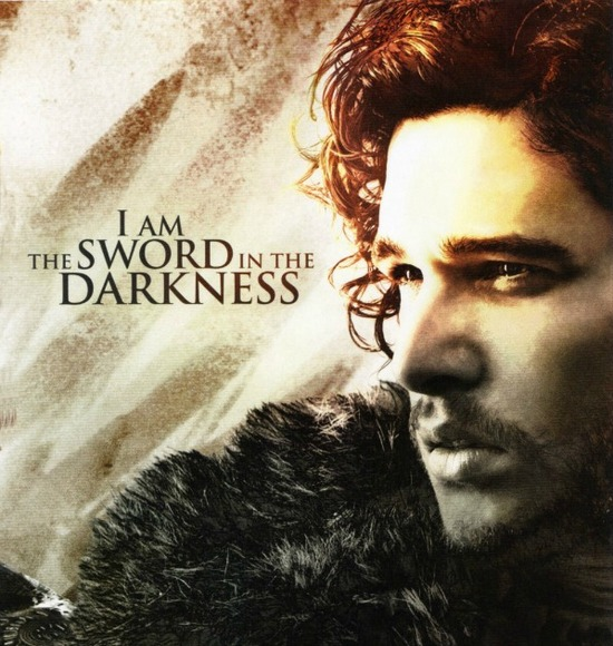I am the Sword in the Darkness - Game of Thrones